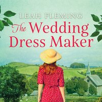 The Wedding Dress Maker - Leah Fleming