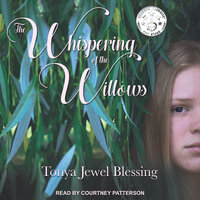 The Whispering of the Willows: An Historic Appalachian Drama - Tonya Jewel Blessing
