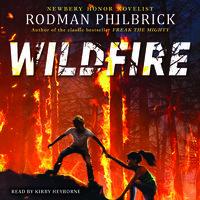 Wildfire - Rodman Philbrick