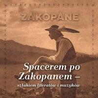 Audioprzewodnik - Spacerem po Zakopanem - Agnieszka Jurczyńska-Kłosok