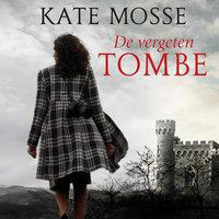 De vergeten tombe - Kate Mosse