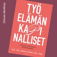 Työelämän kapinalliset - Milla Halme, Jenna Karas, Katri Manninen, Kirsi Marttinen, Armi Murto, Maria Teikari