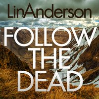 Follow the Dead - Lin Anderson