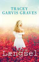 Længsel - Tracey Garvis Graves