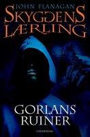 Skyggens lærling 1 - Gorlans ruiner - John Flanagan