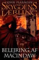 Skyggens lærling 6 - Belejring af Macindaw - John Flanagan