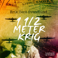 1 1/2 meter krig - Erik Bent Svendlund