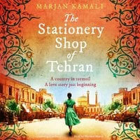 The Stationery Shop of Tehran - Marjan Kamali