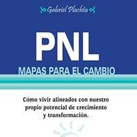 PNL, mapas para el cambio - Gabriel Platcha