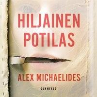 Hiljainen potilas - Alex Michaelides