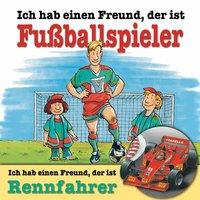 Berufeserie - Folge 2: Ich habe einen Freund, der ist Fußballspieler / Rennfahrer - Andreas Hoffmann