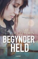 Begynderheld - Kate Clayborn