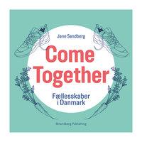 Come Together - Jane Sandberg