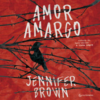 Amor amargo - Jennifer Brown