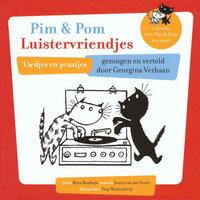 Pim en Pom Luistervriendjes - Mies Bouhuys