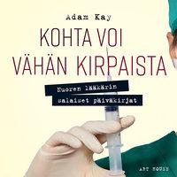 Kohta voi vähän kirpaista - Adam Kay