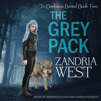 The Grey Pack - Zandria West