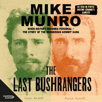The Last Bushrangers - Mike Munro