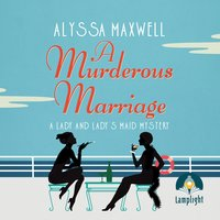 A Murderous Marriage - Alyssa Maxwell