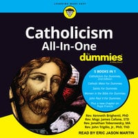 Catholicism All-In-One For Dummies - John Trigilio,Kenneth Brighenti,James Cafone,Jonathan Toborowsky