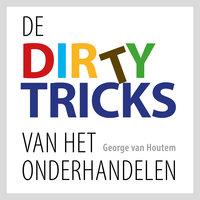 De dirty tricks van het onderhandelen - George van Houtem