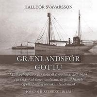 Grænlandsför Gottu - Halldór Svavarsson