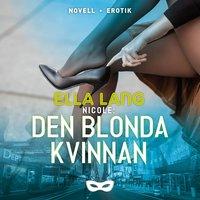 Nicole: Den blonda kvinnan - Ella Lang