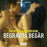 Begravda begär - Patricia Andersson