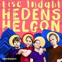 Hedens helgon - Lise Indahl