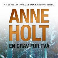 En grav för två - Anne Holt