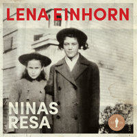 Ninas resa - Lena Einhorn