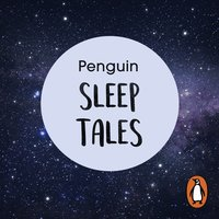 Penguin Sleep Tales: Ten stories to help you relax at night and encourage better sleep - Penguin