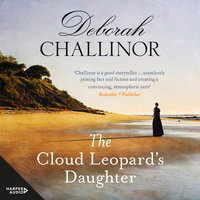 The Cloud Leopard's Daughter - Deborah Challinor