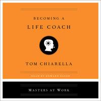 Becoming a Life Coach - Tom Chiarella