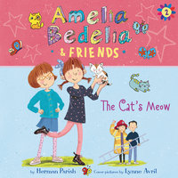 Amelia Bedelia & Friends #2: The Cat's Meow - Herman Parish