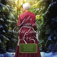 An Amish Christmas Love - Beth Wiseman, Amy Clipston, Ruth Reid, Kelly Irvin