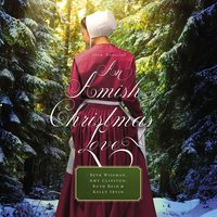 An Amish Christmas Love - Beth Wiseman, Amy Clipston, Ruth Reid, Kelly Irvin