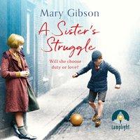 A Sister's Struggle - Mary Gibson