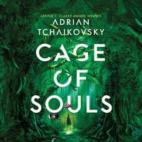 Cage of Souls - Adrian Tchaikovsky
