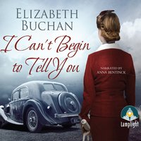 I Can't Begin to Tell You - Elizabeth Buchan