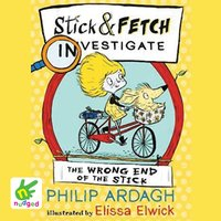 The Wrong End of the Stick - Philip Ardagh