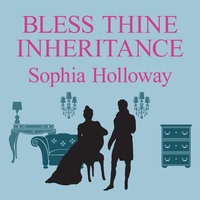 Bless Thine Inheritance - Sophia Holloway