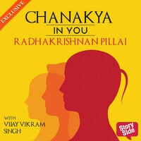 Chanakya in You - Radhakrishnan Pillai