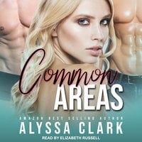 Common Areas - Alyssa Clark