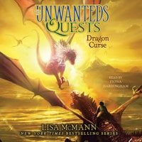 The Unwanteds Quests: Dragon Curse - Lisa McMann