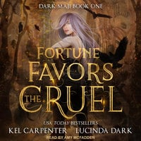 Fortune Favors the Cruel - Kel Carpenter, Lucinda Dark