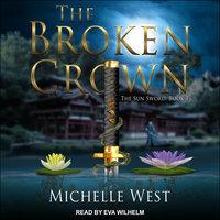 The Broken Crown - Michelle West