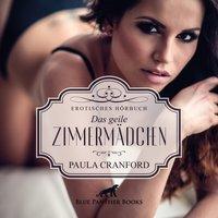 Das geile Zimmermädchen - Paula Cranford