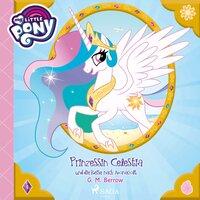 My Little Pony: Prinzessin Celestia und die Reise nach Monacolt - G.M. Berrow