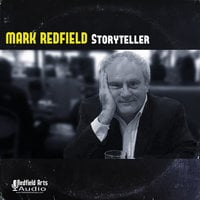Mark Redfield Storyteller - Charles Dickens, Edgar Allan Poe, Rudyard Kipling, Mark Twain, William Shakespeare, Lewis Carroll, Alfred Hitchcock, Ernest Thayer